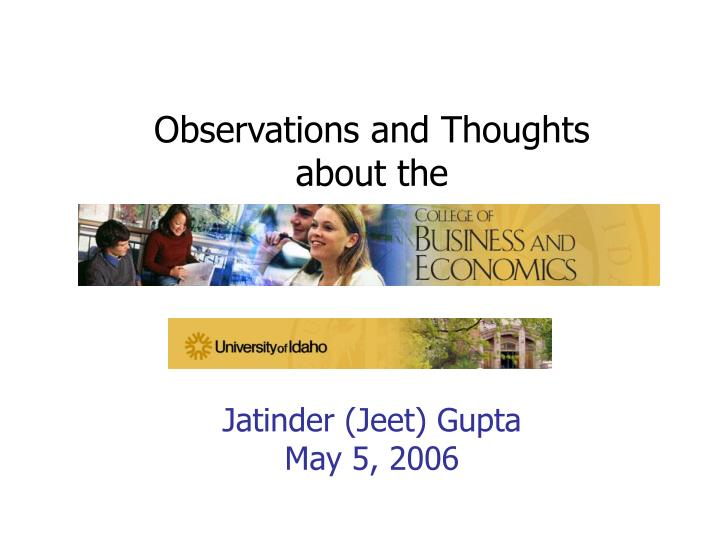 observations and thoughts about the jatinder jeet gupta may 5 2006 n.