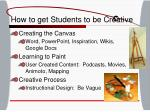 how to get students to be creative