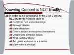 knowing content is not enough
