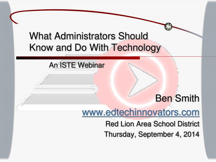 what administrators should know and do with technology n.