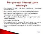 por que usar internet como estrategia