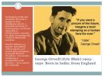 george orwell eric blair 1903 1950 born in india from england