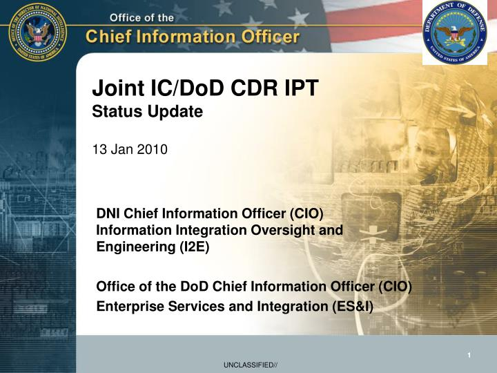 joint ic dod cdr ipt status update 13 jan 2010 n.
