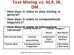 text mining vs nlp ir dm