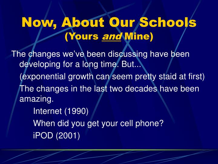 Now, About Our Schools