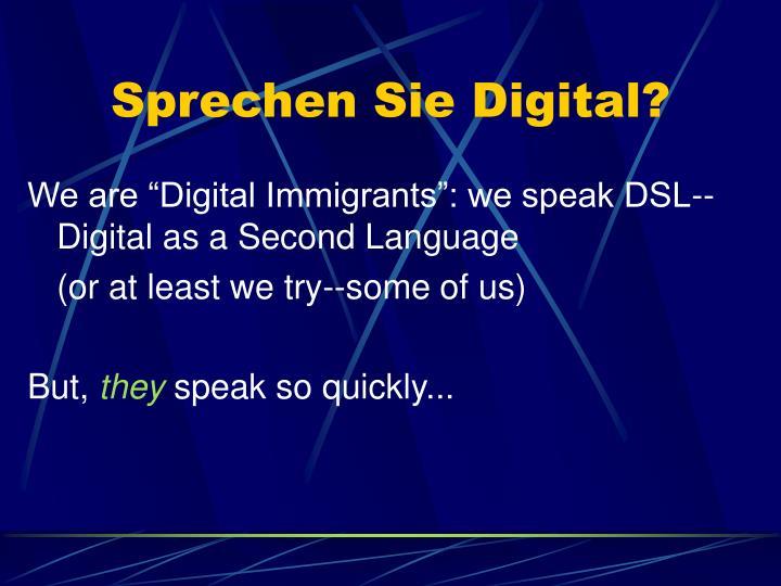 Sprechen Sie Digital?