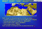 bright desert target description
