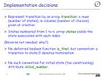 implementation decisions