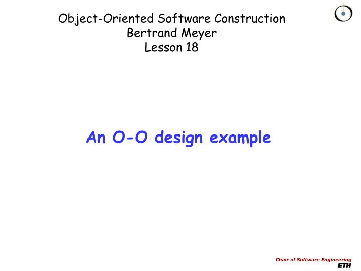 object oriented software construction bertrand meyer lesson 18 n.