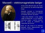 maxwell elektromagnetiske b lger