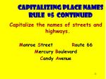 capitalizing place names rule 5 continued