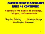 capitalizing place names rule 6 continued