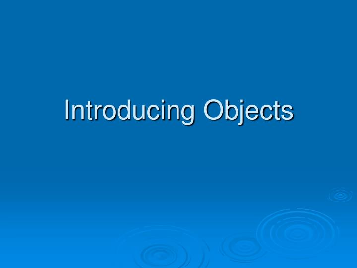 introducing objects n.