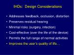 ihds design considerations