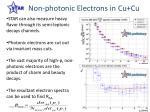 non photonic electrons in cu cu