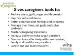 gives caregivers tools to