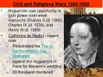 civil and religious wars 1560 16001