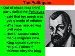 the politiques