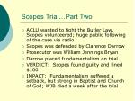scopes trial part two