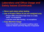 laboratory and office usage and safety issues continued