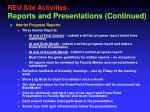 reu site activities r eports and presentations continued