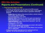 reu site activities r eports and presentations continued2