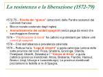 la resistenza e la liberazione 1572 79