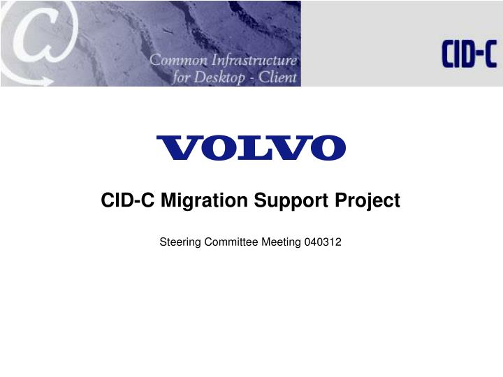 cid c migration support project steering committee meeting 040312 n.