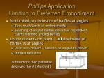 phillips application limiting to preferred embodiment