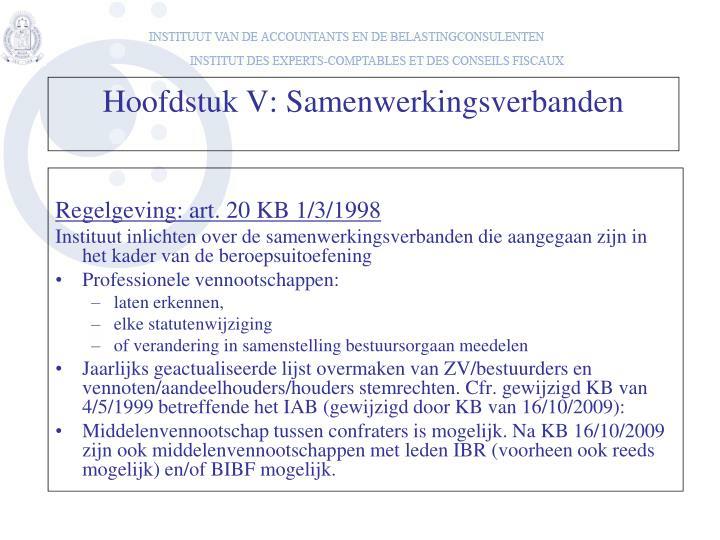 Regelgeving: art. 20 KB 1/3/1998