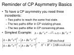 reminder of cp asymmetry basics