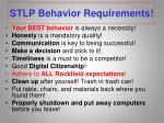 stlp behavior requirements
