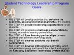 student technology leadership program goals