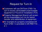request for turn in