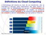 d finitions du cloud computing