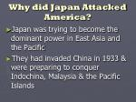 why did japan attacked america
