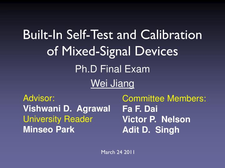 built in self test and calibration of mixed signal devices n.