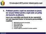 10 instruc iuni uefa privind fotbalul pentru copii