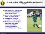 10 instruc iuni uefa privind fotbalul pentru copii2