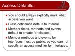 access defaults