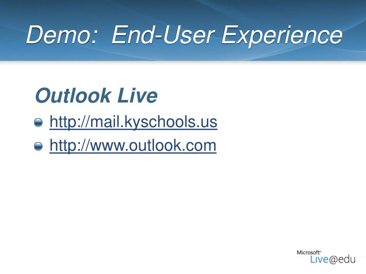 Demo:  End-User Experience