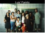 luis family