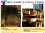 tracking detectors downstream of magnet