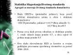 statistika blagostanja ivotnog standarda agregati za merenje ivotnog standarda doma instva26