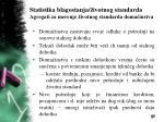 statistika blagostanja ivotnog standarda agregati za merenje ivotnog standarda doma instva9