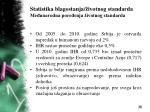 statistika blagostanja ivotnog standarda me unarodna pore enja ivotnog standarda9