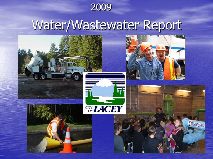 latest report on water and wastewater Water infrastructure needs and investment: review and analysis of key issues congressional research service 1 introduction drinking water and wastewater treatment systems treat and safeguard the nation's water.