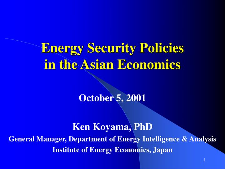 energy security policies in the asian economics n.