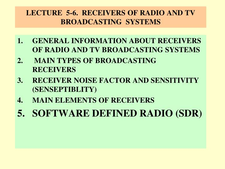lecture 5 6 receivers of radio and tv broadcasting systems n.