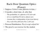 back door quantum optics power
